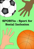 """Sport for social inclusion "" by Kinga M., Poland"