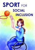 """Sport for social inclusion "" by Agnieszka S., Poland"